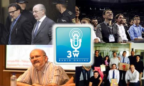 Los privilegios de Rato, entrevista a Monedero, CC.OO. en la banca y el innovador modelo de Radio 3w